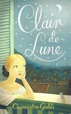 Clair de Lune by Cassandra Golds (HARD COVER)