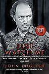Just Watch Me: The Life of Pierre Elliott Trudeau, Volume Two:-ExLibrary