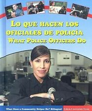 Lo Que Hacen los Oficiales de PoliciaWhat Police Officers Do (What Does a Commun
