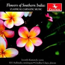 Flower of Southern India: Classical Carnatic Music, New Music