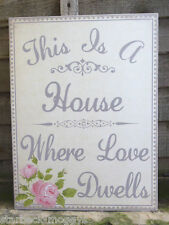 SHABBY ROSE LOVE DWELLS SIGN OR WALL PLAQUE CHIC PINK ROSES VINTAGE AND PRETTY