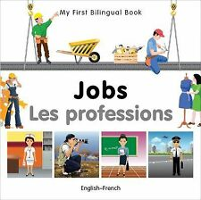 My First Bilingual Book-Jobs (English-French) (French Edition), Milet Publishing