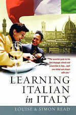Learning Italian in Italy: The Essential Guide to the