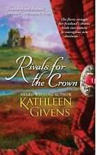 Rivals for the Crown Givens, Kathleen Mass Market Paperback