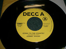 Going To The Country Johnny Wright 45 RPM~PROMO~1971 Folk Country~FAST SHIPPING!