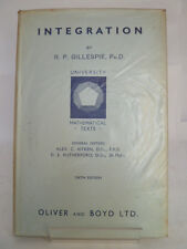 INTEGRATION by RP GILLESPIE 1959 UNIVERSITY MATHEMATICAL TEXTS