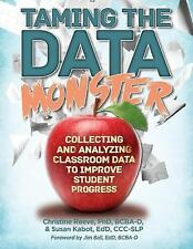 Taming the Data Monster by Bcba-D Reeve and Edd CCC-Clp Kabot (2015, Paperback)