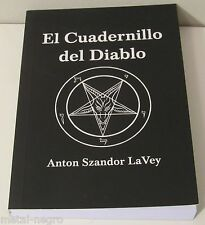 EL CUADERNILLO DEL DIABLO Anton LaVey The Devil's Notebook español libro book