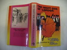 THE NIGHT SIDE OF LONDON, ROBERT MACHRAY, REPRINT 1984, ILLUSTRATED TOM BROWNE