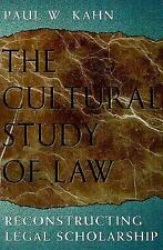 The Cultural Study of Law: Reconstructing Legal Scholarship-ExLibrary