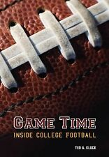 Game Time: Inside College Football-ExLibrary