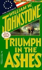 TRIUMPH in the Ashes #26 by William Johnstone