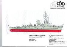 M 40, HOCHSEE MINENSUCHBOOT, M 261 - M 501. Kriegsmarine bis 1945