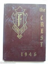 1946 FAIRFIELD TOWNSHIP SCHOOL YEARBOOK COLUMBIANA, OHIO THE CREST UNMARKED!