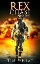 Rex Chase : A Novel by Tim Wheat (2013, Hardcover, Autographed)