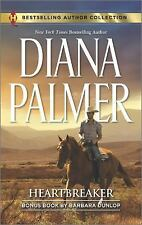 Heartbreaker : In Bed with the Wrangler by Diana Palmer and Barbara Dunlop...