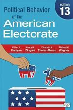 Political Behavior of the American Electorate by Elizabeth A. Theiss-Morse,...
