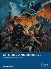 Osprey Wargames: Of Gods and Mortals - Mythological Wargame Rules 5 by Andrea...