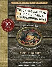Smoke Ham, Spoon Bread, and Scuppernong Wine by Joseph Dabney (2010, Paperback)