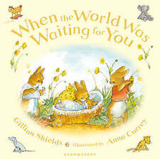When the World Was Waiting for You, Gillian Shields