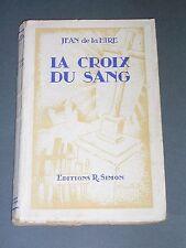 Anticipation Science fiction Jean de la Hire La croix du sang 1943