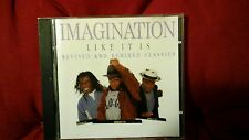 IMAGINATION - LIKE IT IS. REVISED AND REMIXED CLASSICS.  CD