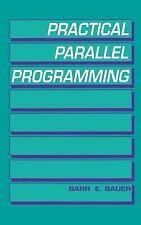 1992-02-18, Practical Parallel Programming, Bauer, Barr E., Acceptable, -- , Boo