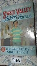 SWEET VALLEY TWINS AND FRIENDS 56 -  THE WAKEFIELDS STRIKE IT RICH