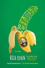 The Fish That Ate the Whale : The Life and Times of America's Banana King by...