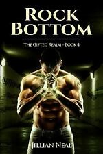 Rock Bottom (The Gifted Realm) (Volume 4)