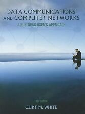 Data Communications and Computer Networks : A Business User's Approach by...