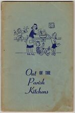 "Vintage Recipes Booklet ""Out of the Parish Kitchens"" St Johns Episcopal Dallas"