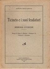 Veglia-Zanotti Ticineto e i suoi Feudatari Memorie Casale Monferrato 1930