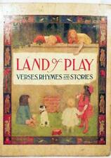 Antique Children's Book Land of Play Verses Rhymes Stories 1911 Cupples & Leon