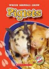 Piglets (Blastoff! Readers: Watch Animals Grow)