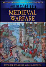 Medieval Warfare (Military History from Primary Sources), New, Grant, James Book