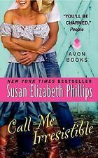 Call Me Irresistible - Susan Elizabeth Phillips (Wynette Texas Series) PB.