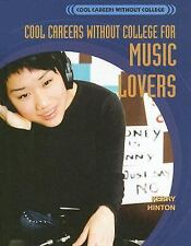 Cool Careers Without College for Music Lovers-ExLibrary