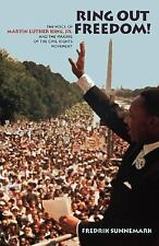 Ring Out Freedom!: The Voice of Martin Luther King, Jr. and the Making-ExLibrary