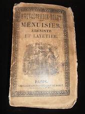 LIVRE MANUEL RORET MENUISIER - ÉBÉNISTE - LAYETIER  année 1839  (ref15)