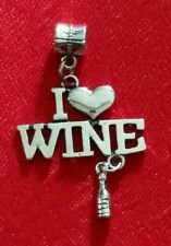 I LOVE WINE ANTIQUE SILVER  CHARM  W/EUROPEAN BAIL - ALCOHOL - PARTY - CELEBRATE