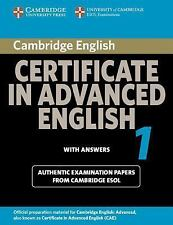 CAE Practice Tests: Cambridge Certificate in Advanced English 1 with Answers...
