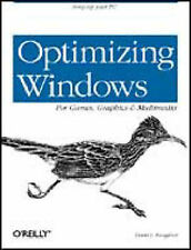 Optimizing Windows for Games, Graphics & Multimedia by David L. Farquhar...