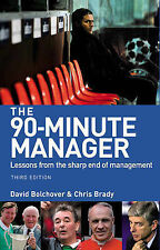 The 90-Minute Manager: Lessons from the Sharp End of Management (3rd-ExLibrary