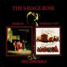 "The Savage Rose:  ""Travelin' & Your Daily Gift""  (2on1 Digipak CD Reissue)"