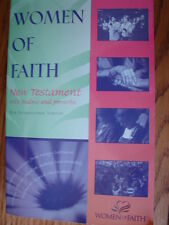 WOMEN'S STUDIES WOMEN OF FAITH NEW TESTAMENT WITH PSALMS AND PROVERBS