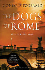 The Dogs of Rome: An Alec Blume Novel (Commissario Alec Blume 1), Fitzgerald, Co