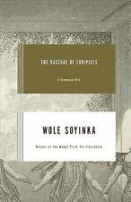 The Bacchae of Euripides: A Communion Rite by Soyinka, Wole
