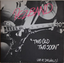 "PEZBAND ""TWO OLD TWO SOON - Live at Dingwalls!"" (Promo EP) 45 RPM-UK import"