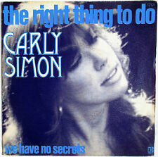"CARLY SIMON - FRANCE SP ""THE RIGHT THING TO DO"""